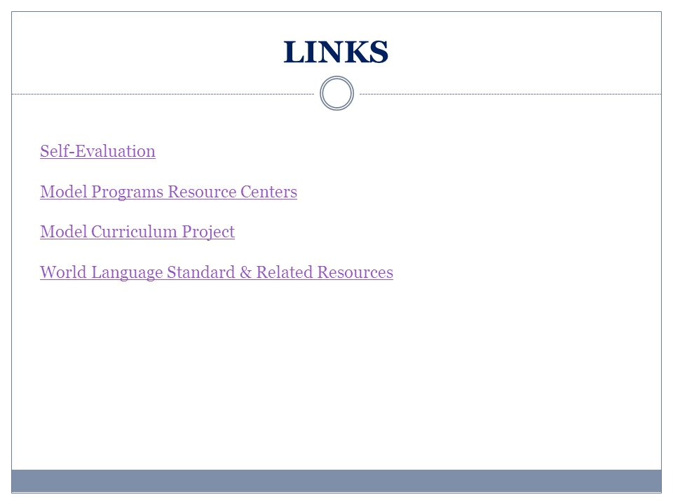 LINKS Self-Evaluation Model Programs Resource Centers