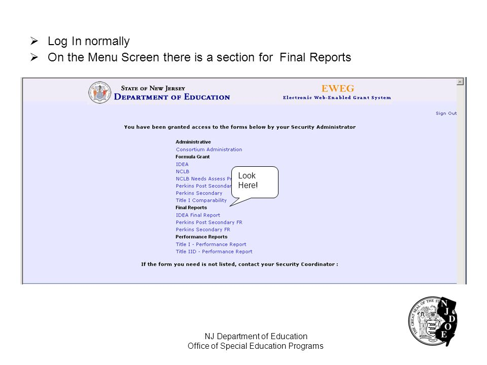 On the Menu Screen there is a section for Final Reports