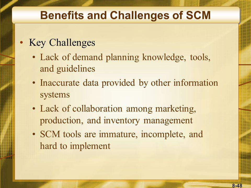Benefits and Challenges of SCM