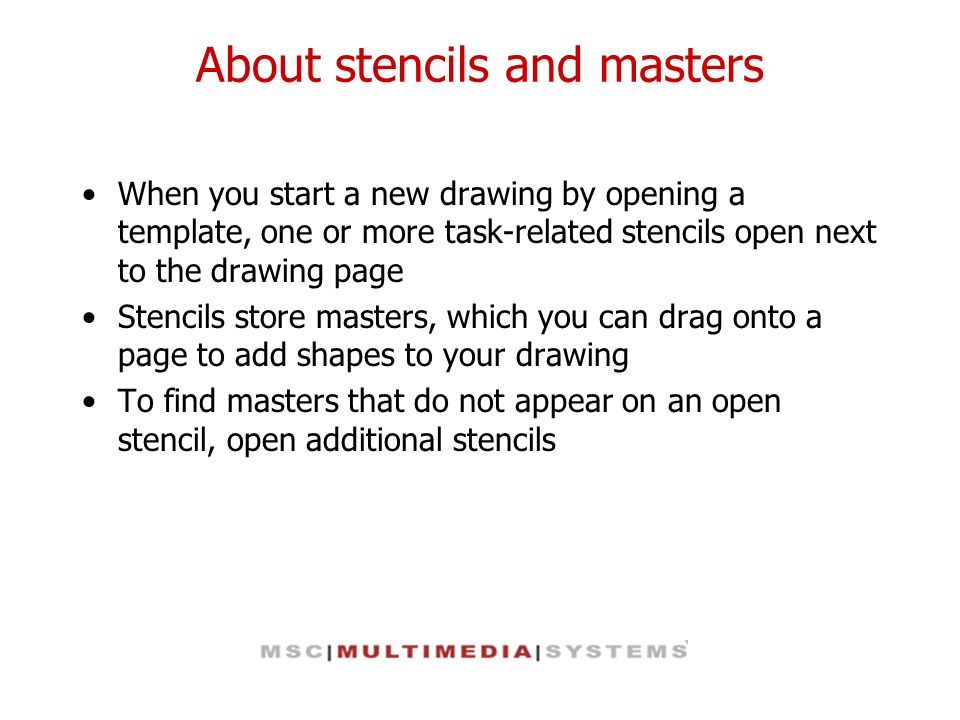 About stencils and masters