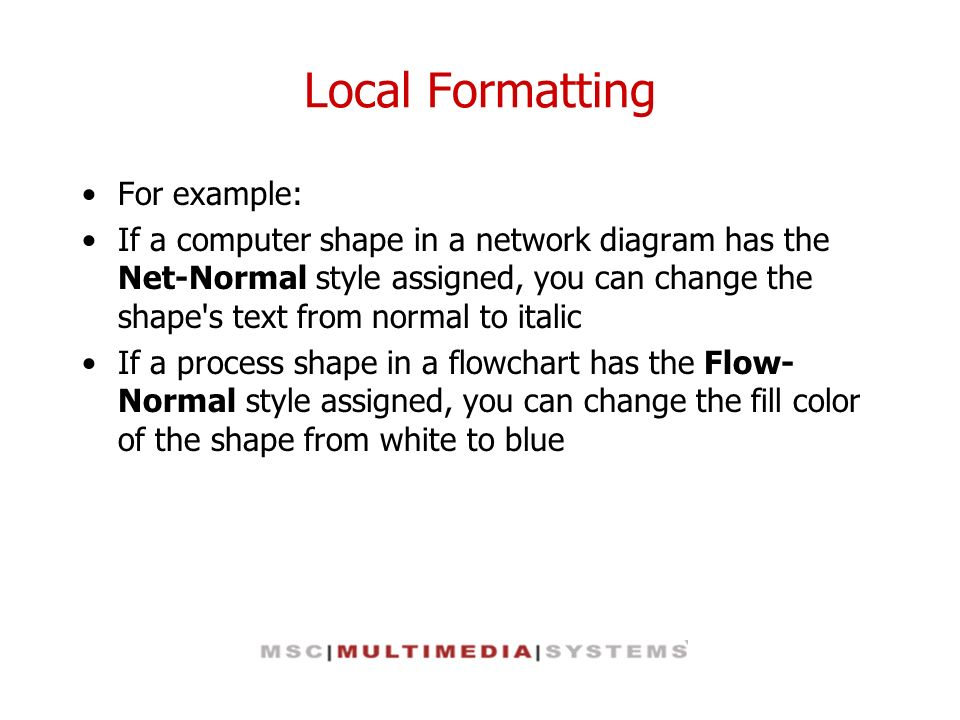 Local Formatting For example: