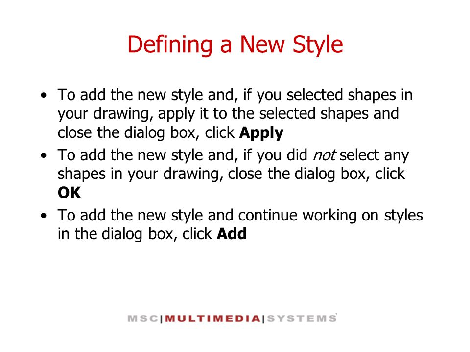 Defining a New Style