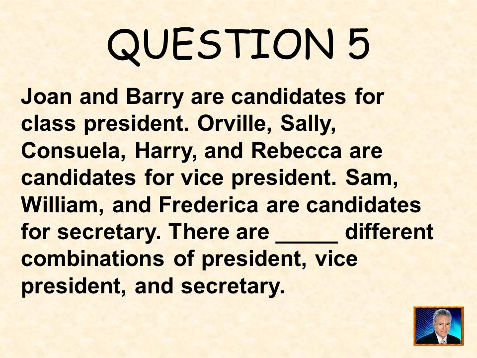 QUESTION 5 Joan and Barry are candidates for