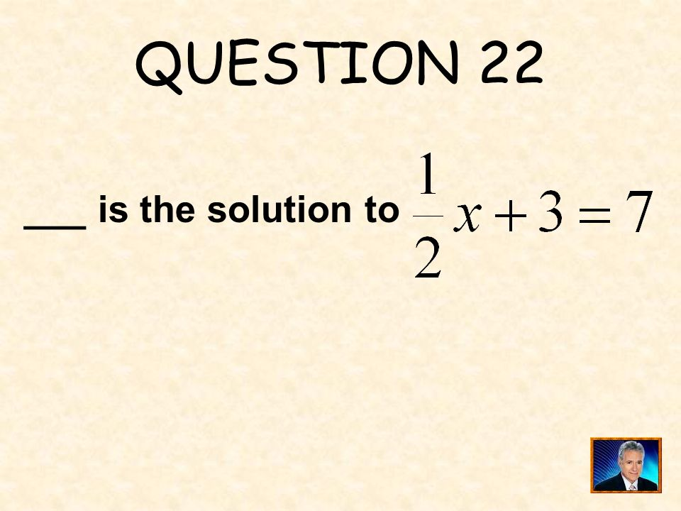 QUESTION 22 ___ is the solution to