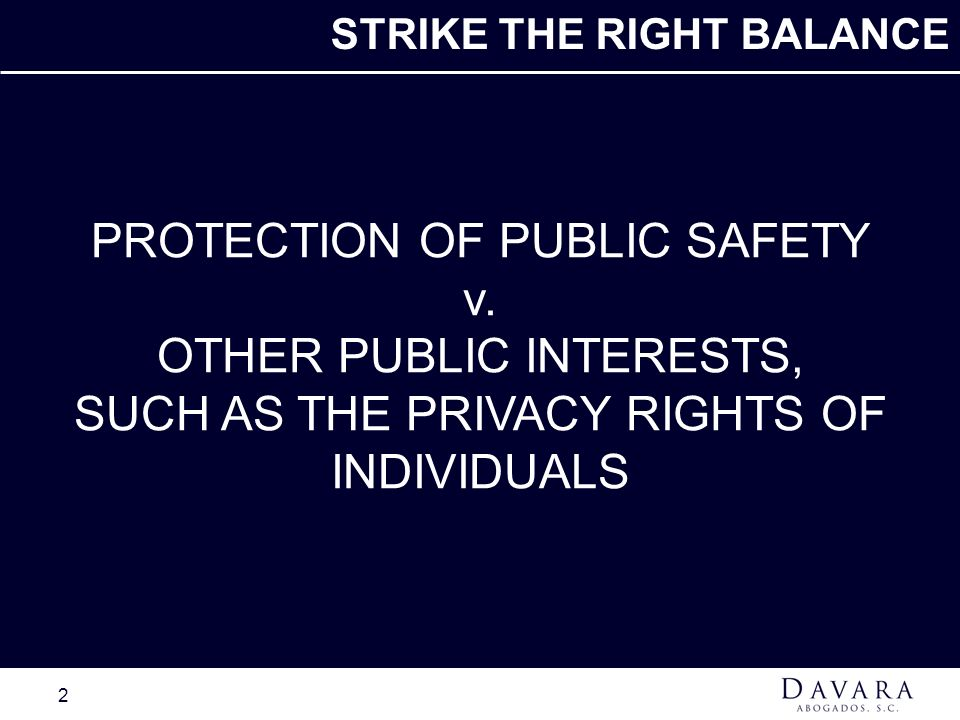 PROTECTION OF PUBLIC SAFETY v. OTHER PUBLIC INTERESTS,