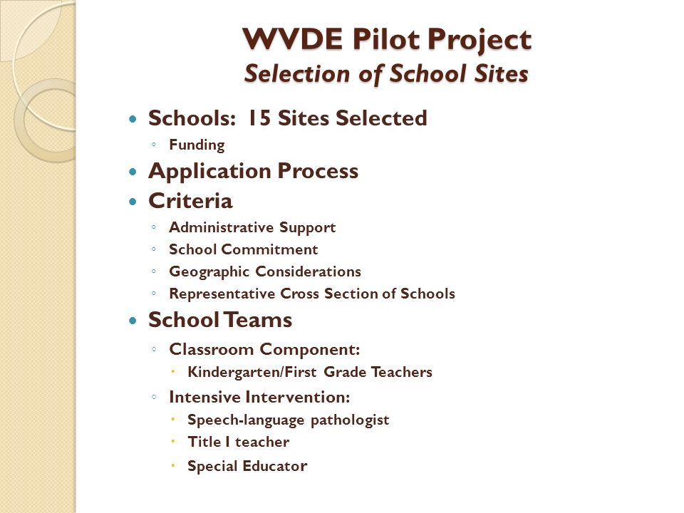 WVDE Pilot Project Selection of School Sites