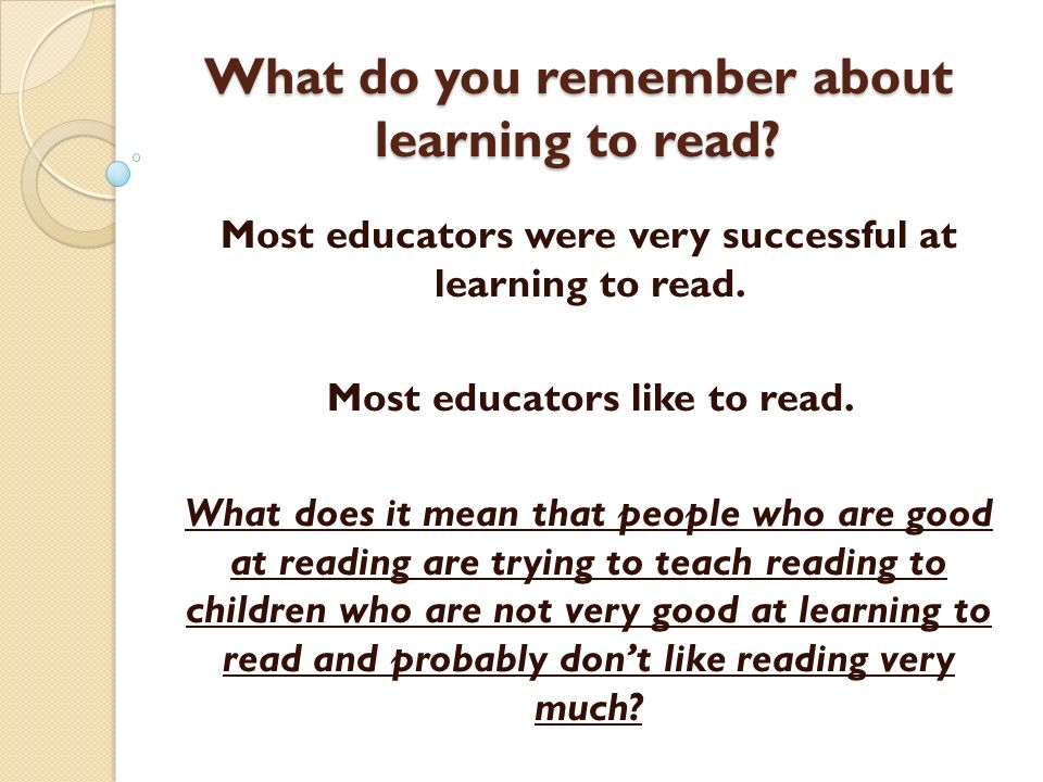 What do you remember about learning to read