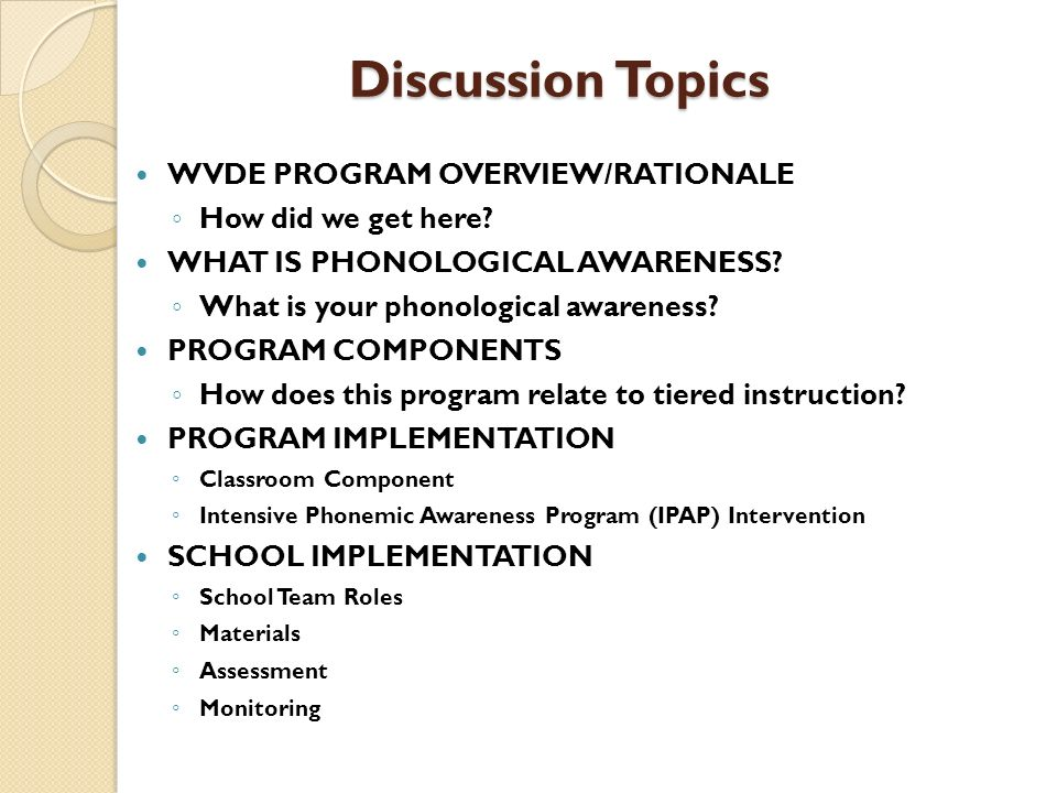 Discussion Topics WVDE PROGRAM OVERVIEW/RATIONALE How did we get here