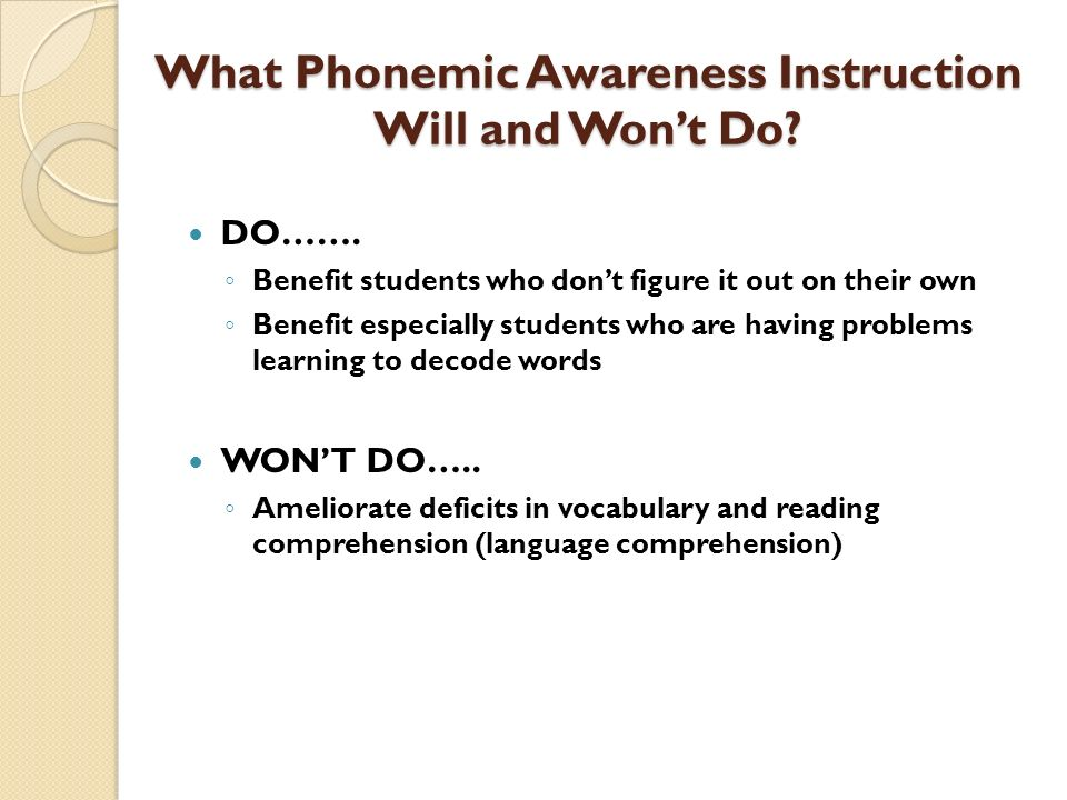 What Phonemic Awareness Instruction Will and Won't Do