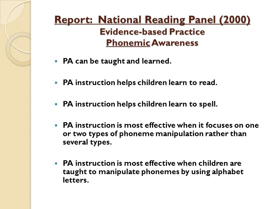 Report: National Reading Panel (2000) Evidence-based Practice Phonemic Awareness