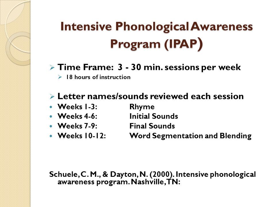 Intensive Phonological Awareness Program (IPAP)