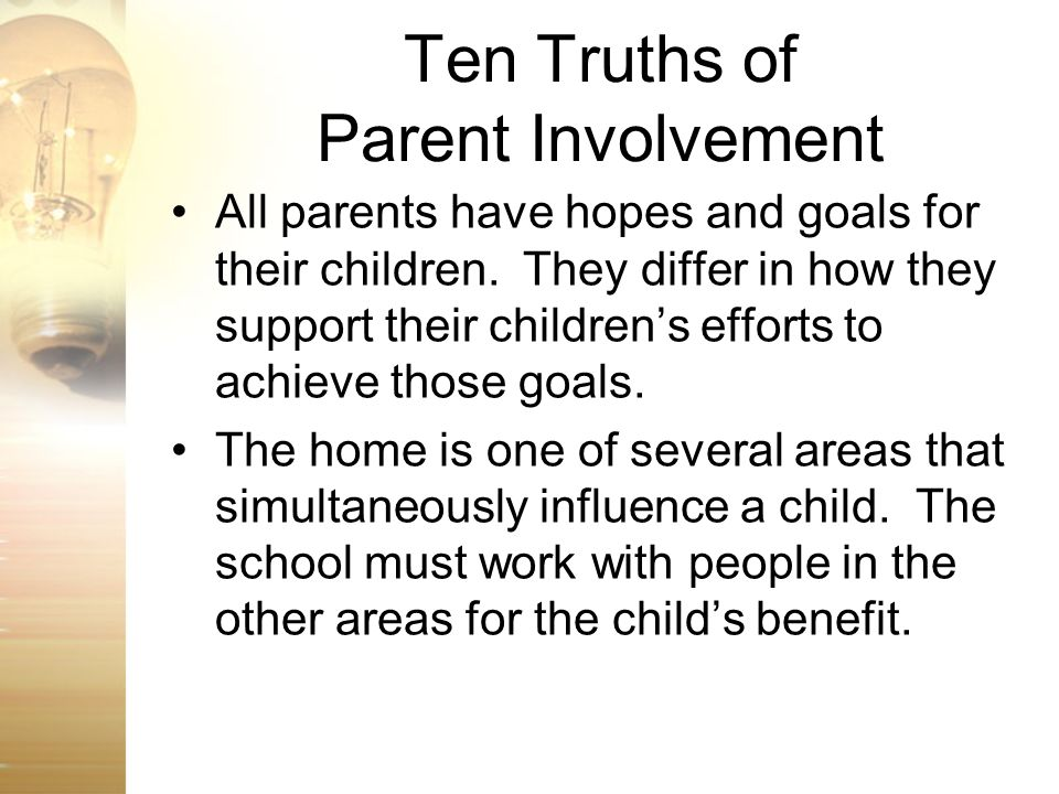 Ten Truths of Parent Involvement