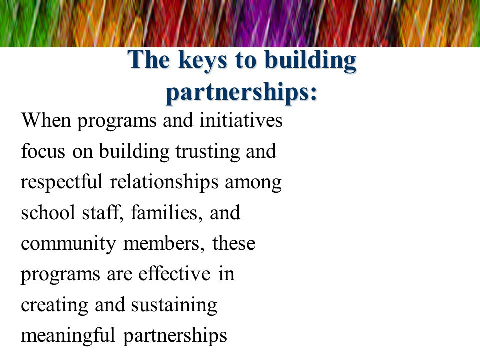 The keys to building partnerships:
