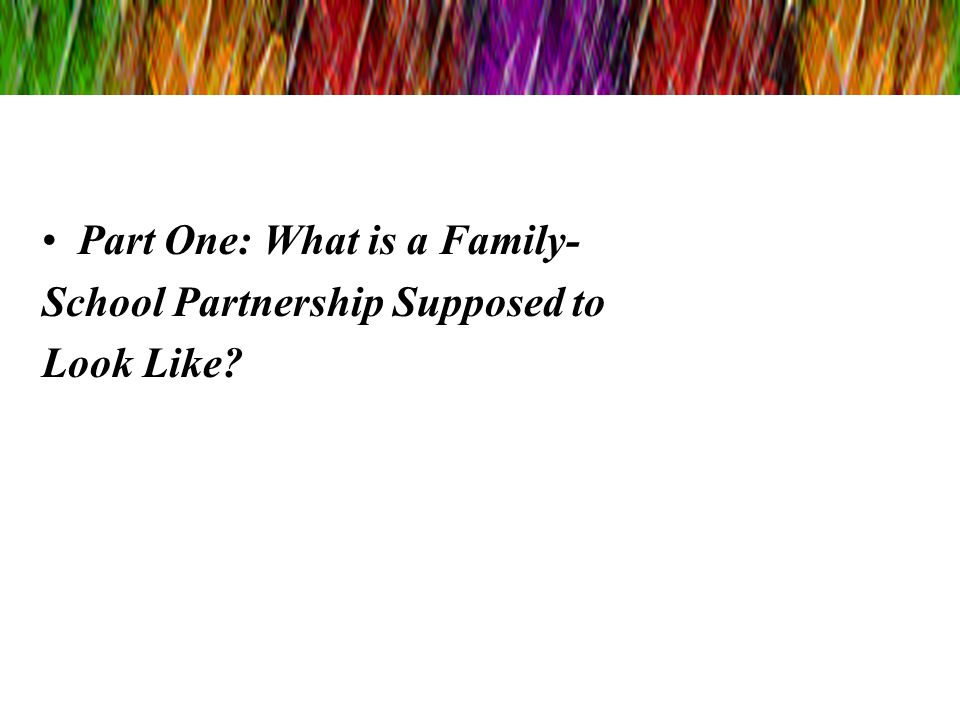 Part One: What is a Family-