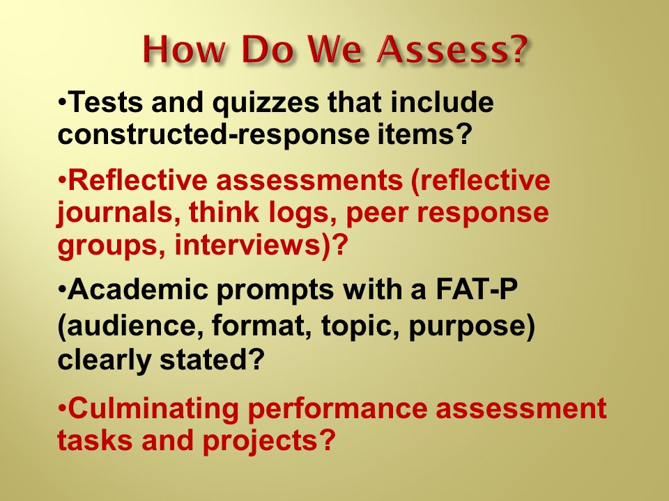 How Do We Assess Tests and quizzes that include constructed-response items
