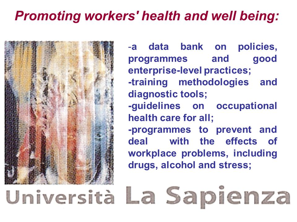 Promoting workers health and well being: