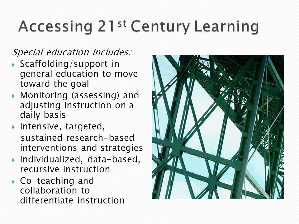 Accessing 21st Century Learning