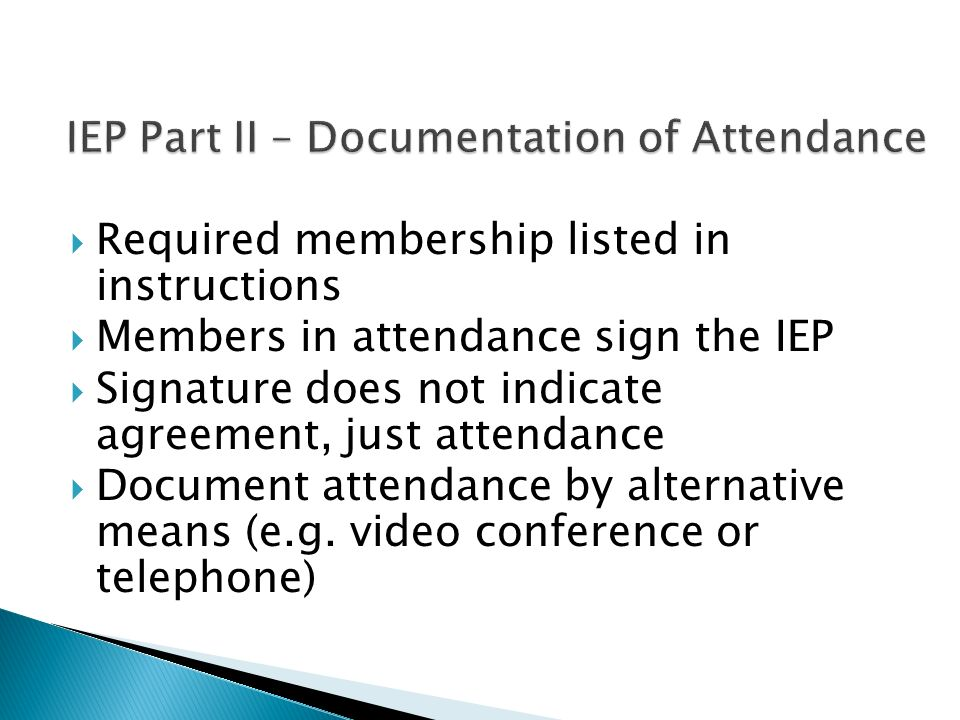IEP Part II – Documentation of Attendance