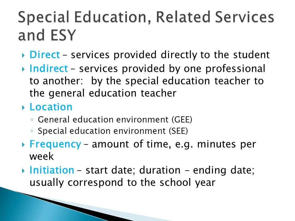 Special Education, Related Services and ESY