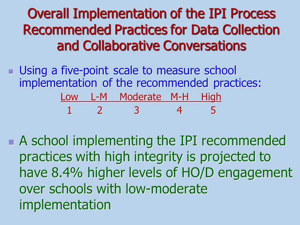 Overall Implementation of the IPI Process Recommended Practices for Data Collection and Collaborative Conversations