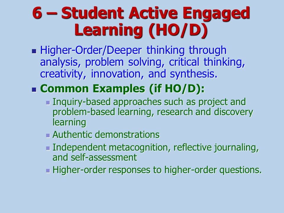 6 – Student Active Engaged Learning (HO/D)