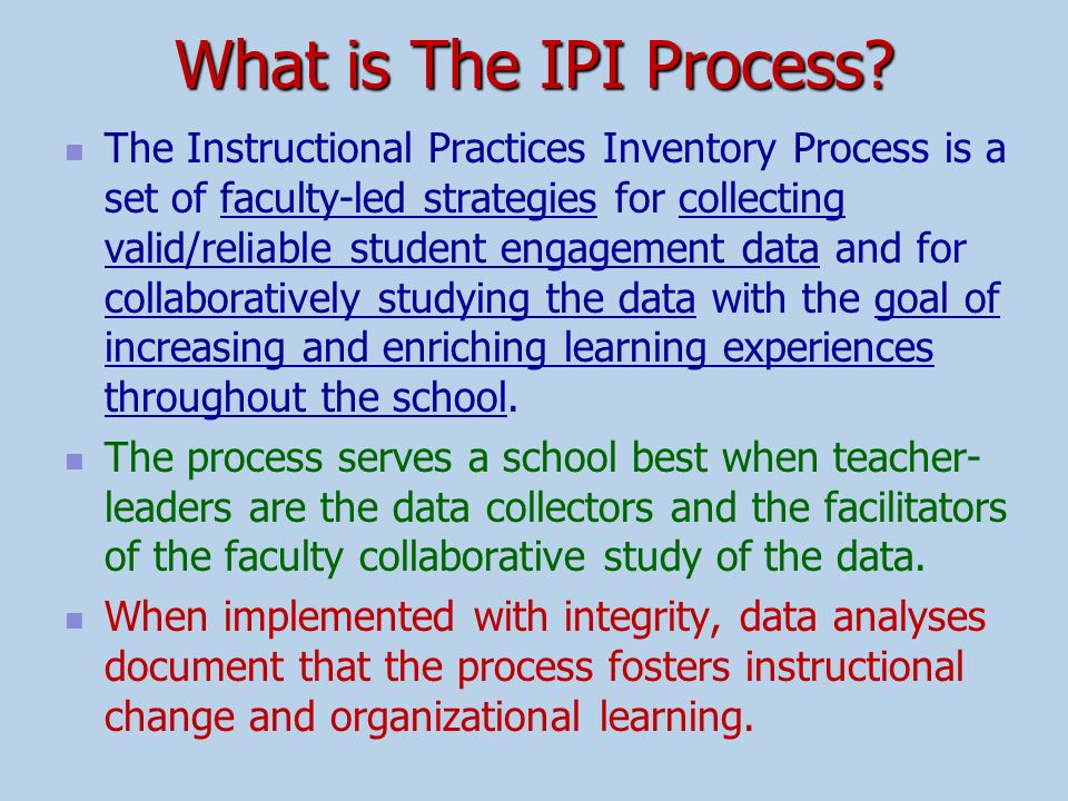 What is The IPI Process