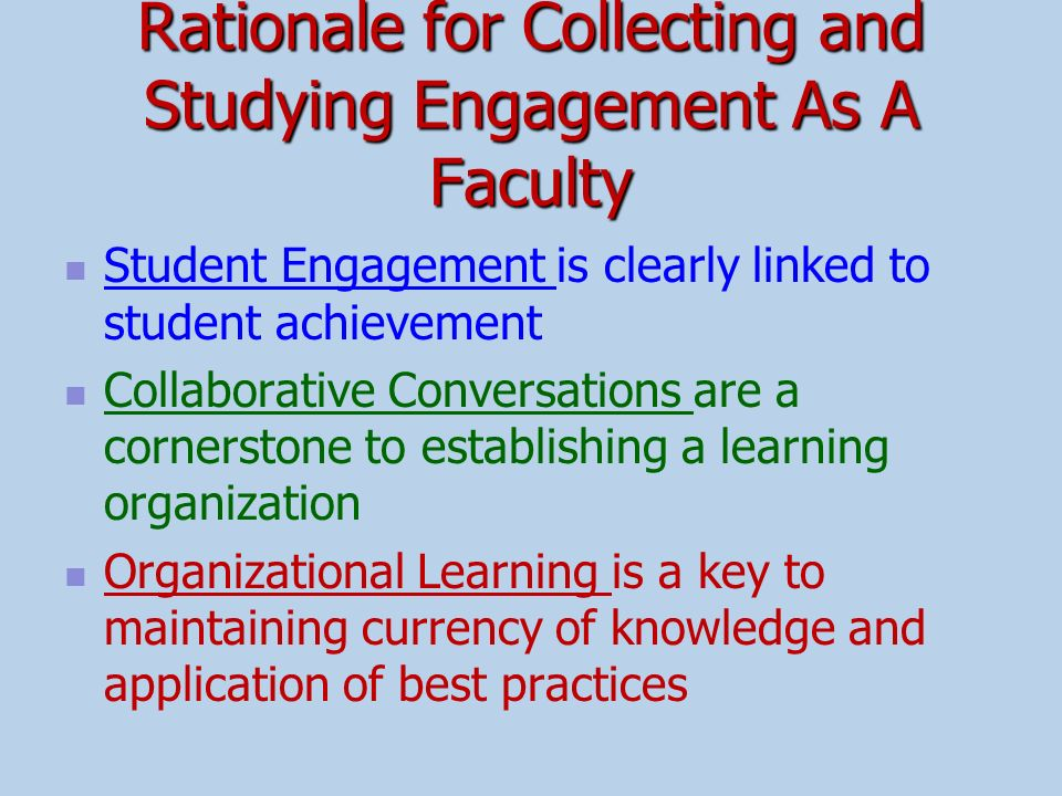 Rationale for Collecting and Studying Engagement As A Faculty