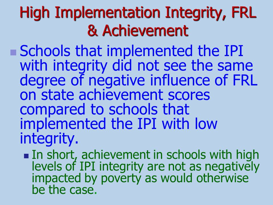 High Implementation Integrity, FRL & Achievement
