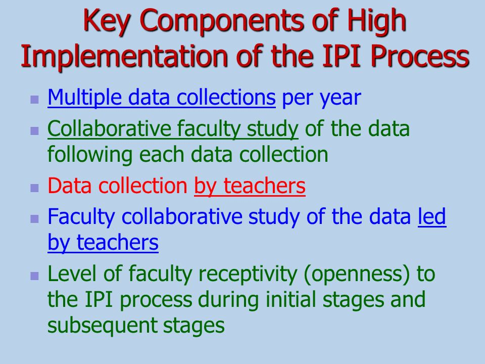 Key Components of High Implementation of the IPI Process