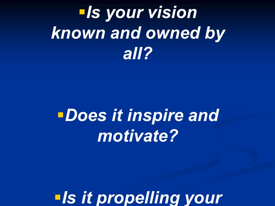 Is your vision known and owned by all