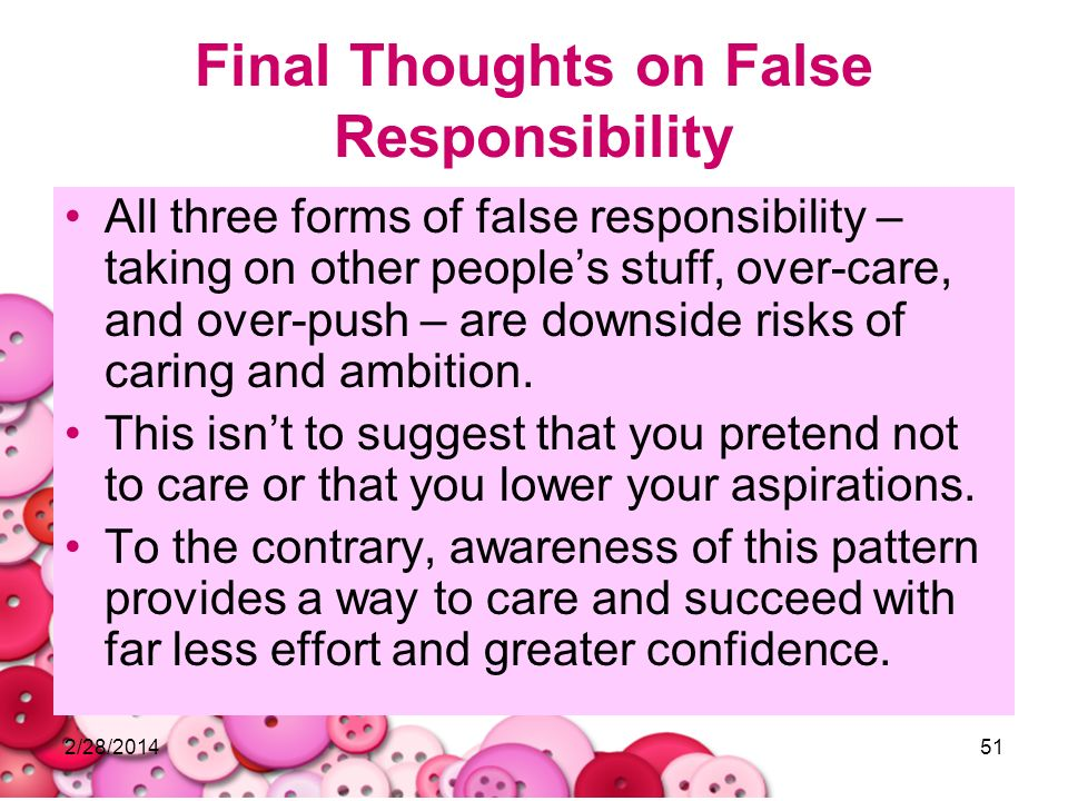 Final Thoughts on False Responsibility
