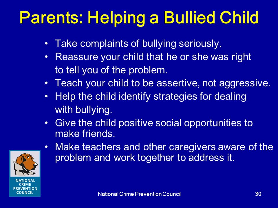 Parents: Helping a Bullied Child
