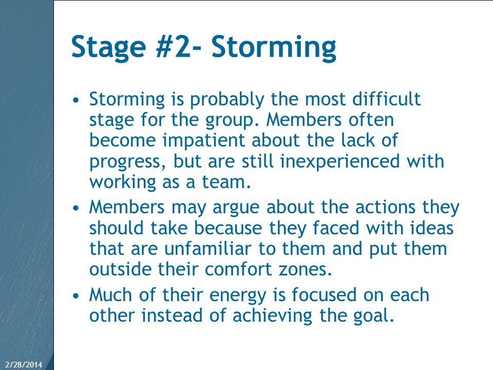 Stage #2- Storming