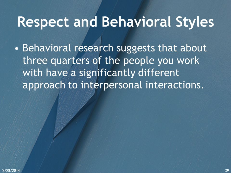 Respect and Behavioral Styles