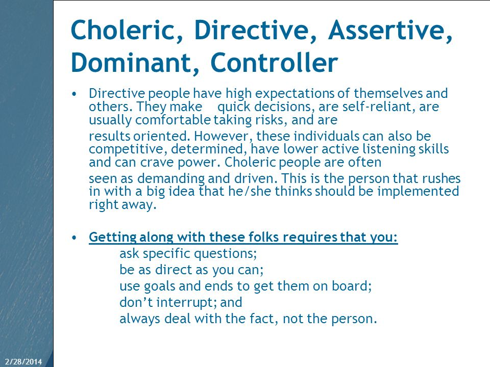 Choleric, Directive, Assertive, Dominant, Controller