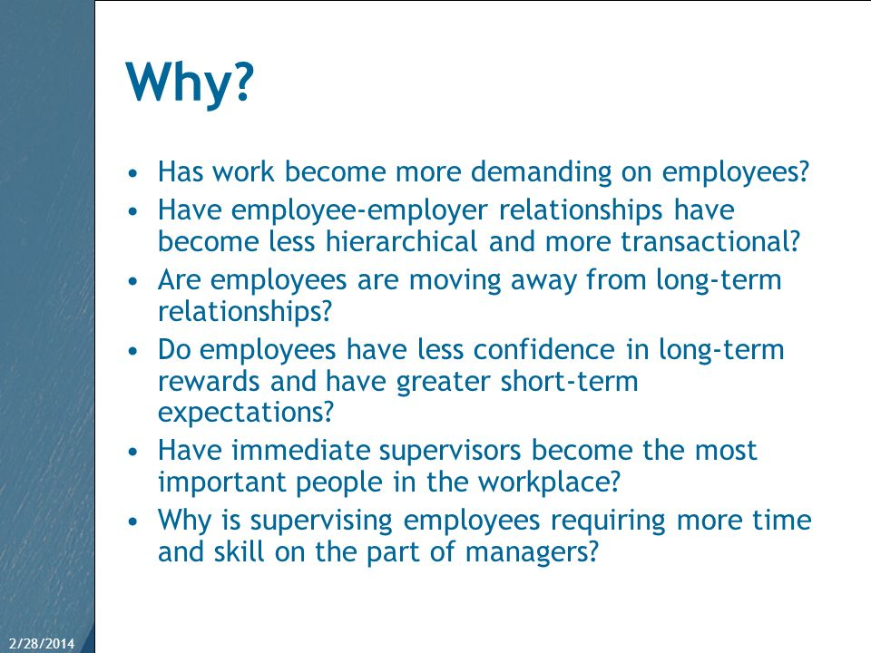 Why Has work become more demanding on employees