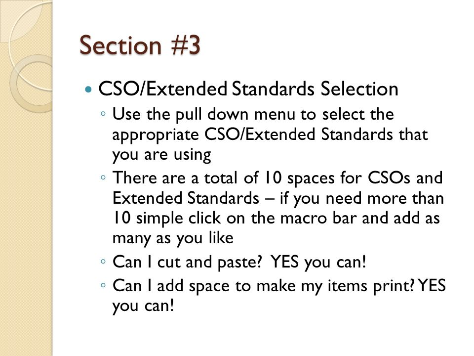 Section #3 CSO/Extended Standards Selection