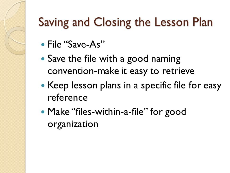 Saving and Closing the Lesson Plan