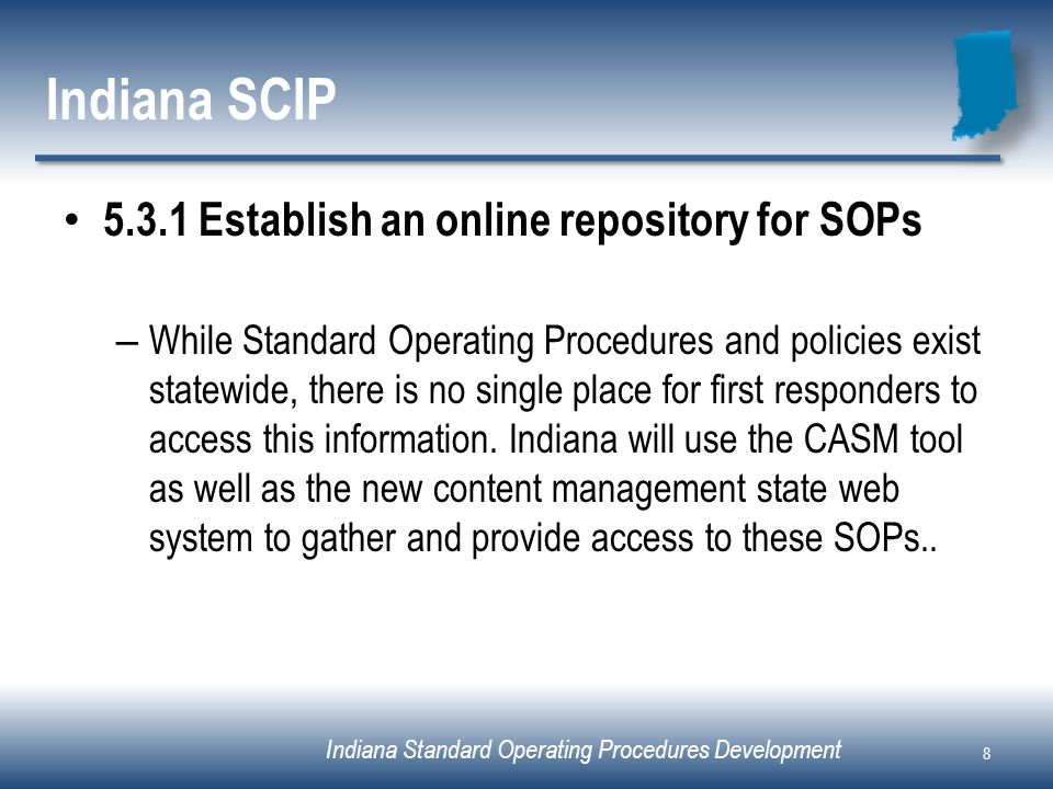 Indiana SCIP Establish an online repository for SOPs