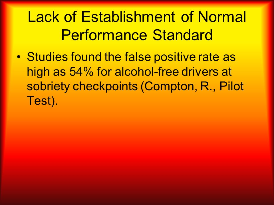 Lack of Establishment of Normal Performance Standard