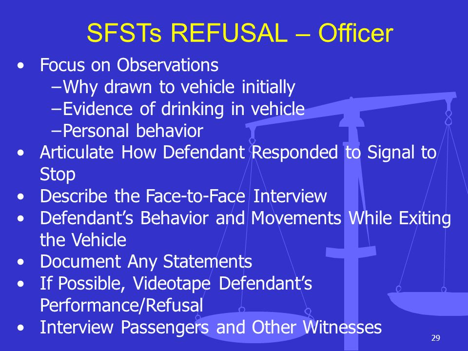 SFSTs REFUSAL – Officer
