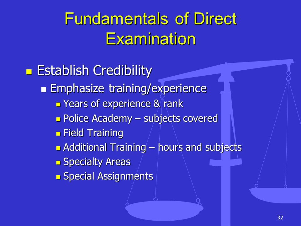 Fundamentals of Direct Examination