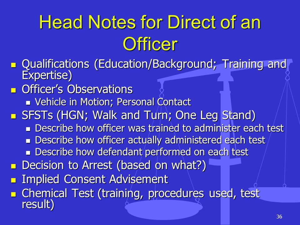 Head Notes for Direct of an Officer
