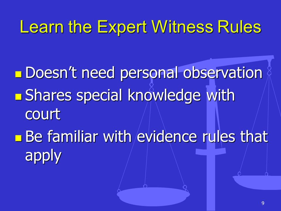 Learn the Expert Witness Rules