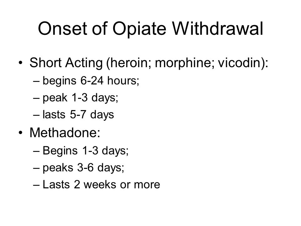 Onset of Opiate Withdrawal