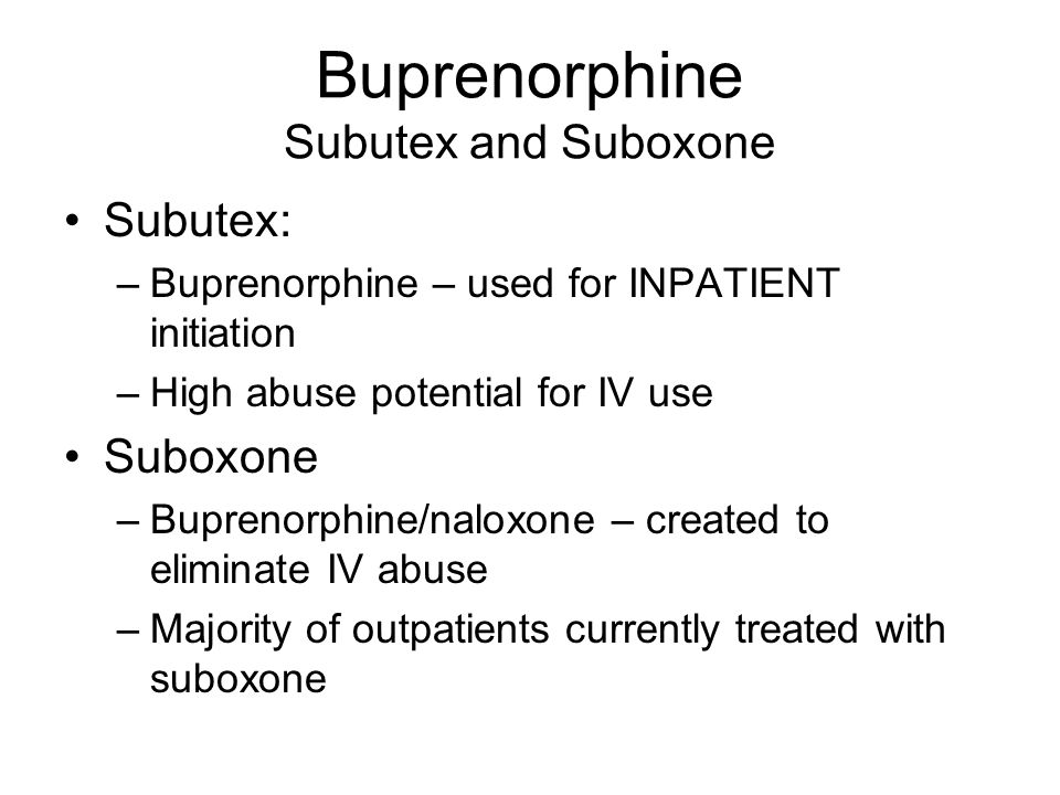Buprenorphine Subutex and Suboxone