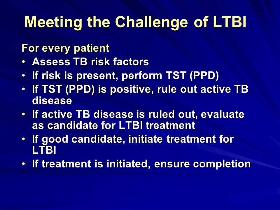 Meeting the Challenge of LTBI