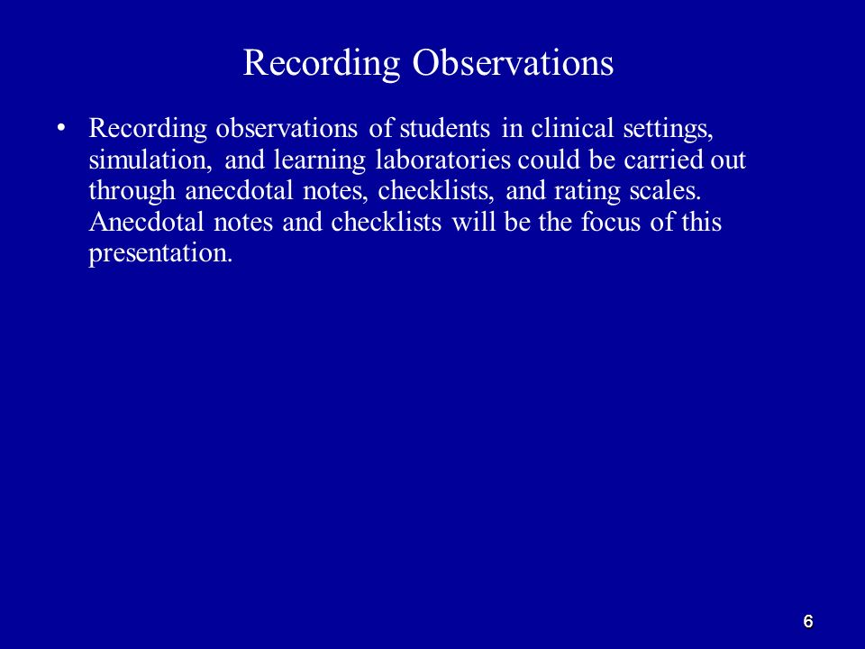 Observations As A Clinical Evaluation Method In Nursing Education