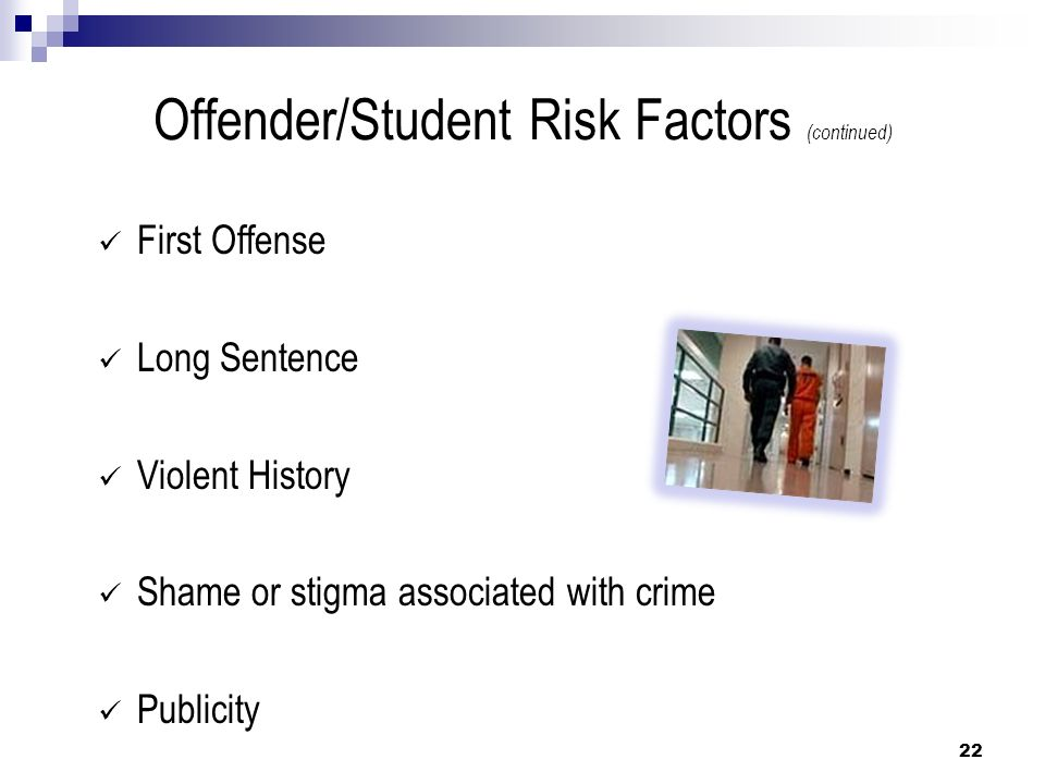 Offender/Student Risk Factors (continued)