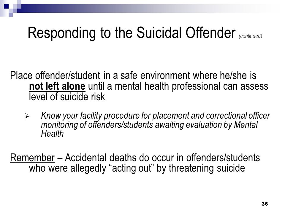 Responding to the Suicidal Offender (continued)